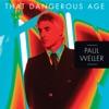 That Dangerous Age - Single ジャケット写真