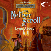 The Nether Scroll: Forgotten Realms: Lost Empires, Book 4 (Unabridged)