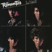 The Romantics - Got Me Where You Want Me