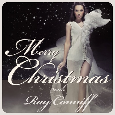 Merry Christmas with Ray Conniff - Ray Conniff