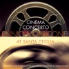 Ennio Morricone: Cinema Concerto, Ennio Morricone