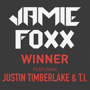 Winner (feat. Justin Timberlake & T.I.) - Single Mp3 Download