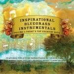 Inspirational Bluegrass Instrumentals