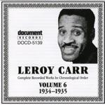 Leroy Carr Vol. 6 (1934-1935)