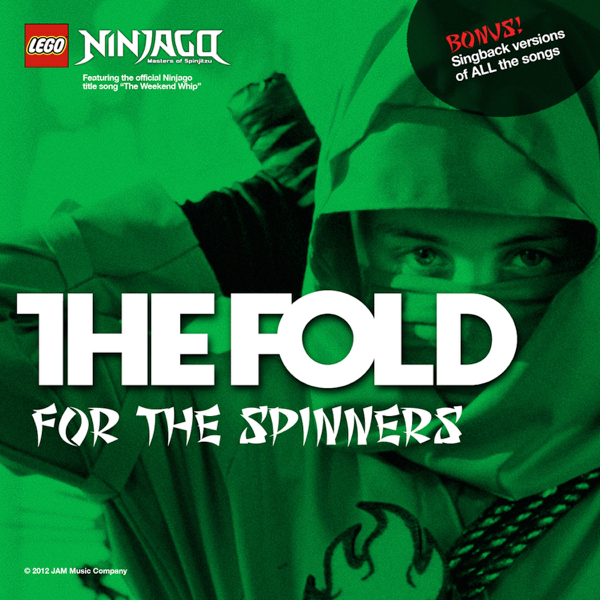 ‎For the Spinners - LEGO Ninjago (Music from the TV Series) by The Fold