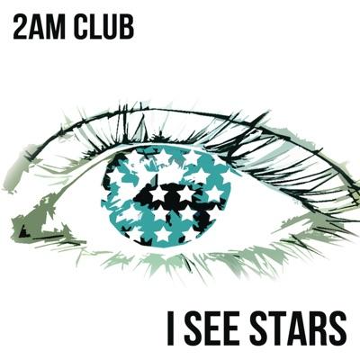 I See Stars - Single - 2AM Club