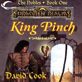 ‎King Pinch: Forgotten Realms: The Nobles, Book 1 (Unabridged)
