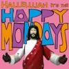 Hallelujah It's The Happy Mondays ジャケット写真