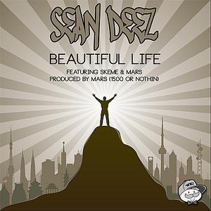 Beautiful Life (feat. Skeme & Mars) - Single Mp3 Download