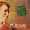 Manso Balanço - Joca Perpignan
