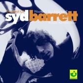 Syd Barrett - Wolfpack (2001 Remastered Version)