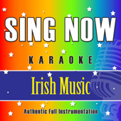 Sing Now Karaoke – Irish Music (Performance Backing Tracks)