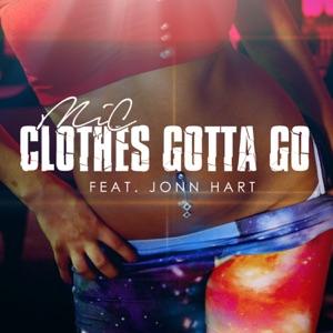 Clothes Gotta Go (feat. Jonn Hart) - Single Mp3 Download