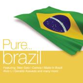 Pure... Brazil