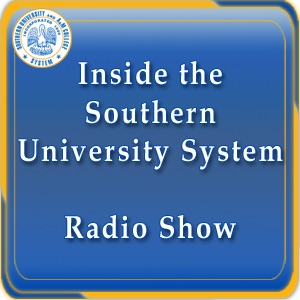 Inside the Southern University System Radio Show