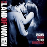 In the Land of Women (Original Motion Picture Soundtrack)