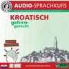 Vera F. Birkenbihl - Kroatisch gehirn-gerecht - 1. Basis: Birkenbihl Sprachen Grafik