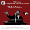 Dr. Martin Luther King Jr. - Who is My Neighbor: MLK Speaks: A 50th Anniversary Limited Edition Collection  artwork