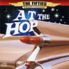 The 50's - A Decade to Remember: At The Hop (Re-Recorded Version)