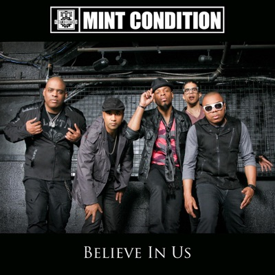 Believe In Us - Single - Mint Condition