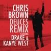 Deuces (Remix) [feat. Drake & Kanye West] - Single ジャケット写真