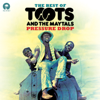 Pressure Drop: The Best Of Toots & The Maytals - Toots & The Maytals