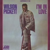 Wilson Pickett - Bring It On Home To Me