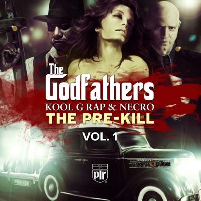 The Pre-Kill, Vol. 1 - Kool G Rap