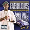 More Street Dreams, Pt. 2: The Mixtape, Fabolous
