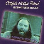 Catfish Hodge Band & Bob Hodge - What the Woman Do