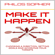 Philos Sopher - Make It Happen: How to Choose a Direction, Set Goals and Achieve Targets (Become Successful) (Unabridged)
