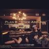 Stick Around (feat. Robert Norman) - Single, Plan B