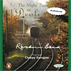 Night Train at Deoli: And Other Stories (Unabridged)