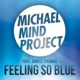 Feeling So Blue (Remixes) [feat. Dante Thomas] - EP
