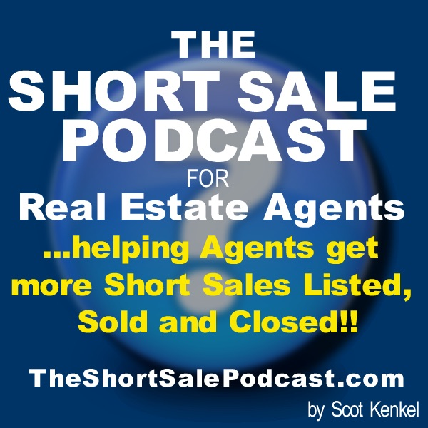 The Short Sale Podcast for Real Estate Agents