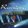 Celebration of Riverdance & Lord of the Dance