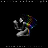 Martha Wainwright - All Your Clothes