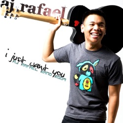 Album: I Just Want You by AJ Rafael - Free Mp3 Download - Mp3
