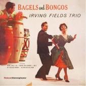 Irving Fields Trio - Mazeltov Merengue