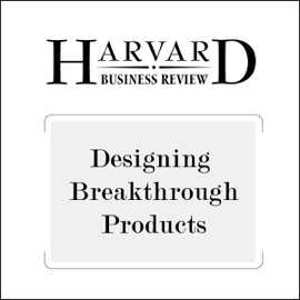 Designing Breakthrough Products (Harvard Business Review) (Unabridged) - Roberto Verganti mp3 listen download