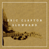 Eric Clapton - Slowhand 35th Anniversary (Super Deluxe) artwork