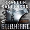 Steelheart: The Reckoners, Book 1 (Unabridged) AudioBook Download