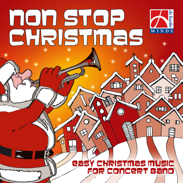Non Stop Christmas Music.Non Stop Christmas By The Washington Winds Edward Petersen James Curnow Xby Concert Band Dennis Mycroft The Johan Willem Friso Military Band