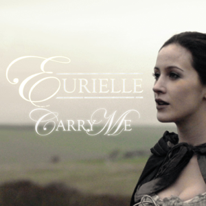 Eurielle - Carry Me