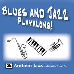 Blues and Jazz Playalong: Real Book Standards for Piano, Saxophone, Guitar, Trumpet