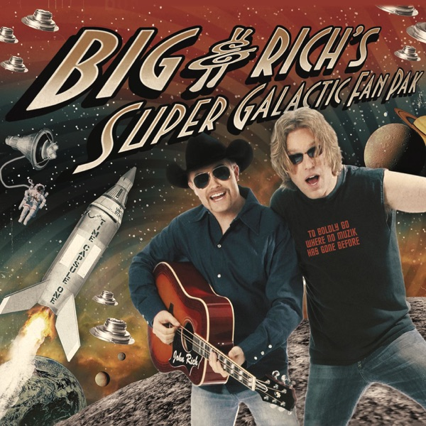 Big & Rich's Super Galactic Fan Pak - EP