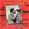 1939-1945 Et l'on chantait quand même, Vol. 3 : Radio Evasion