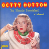 The Blonde Bombshell - Betty Hutton