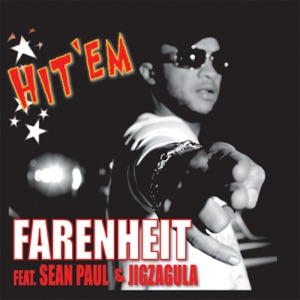 Hit 'Em (feat. Sean Paul, Jigzagula) - Single Mp3 Download