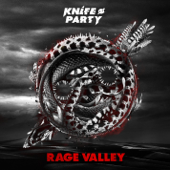 Rage Valley  EP-Knife Party